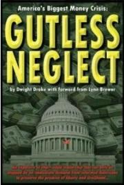 Gutless Neglect:  America's Biggest Money Crisis